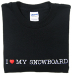 I Love My Snowboard T-shirt